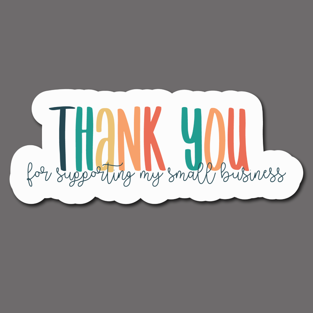 Thank You for Shopping Small (Colorful) - Sticker Sheet