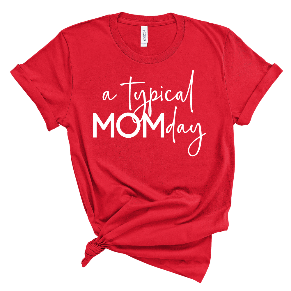 A Typical MOMday - Unisex Short Sleeve Tee - West+Mak