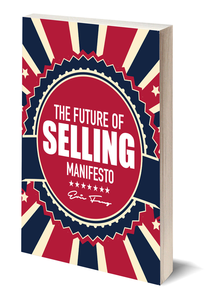The Future of Selling Manifesto