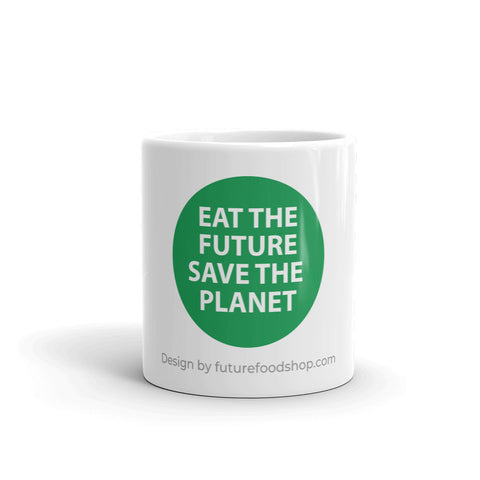 "FFS Mug - ""EAT THE FUTURE, SAVE THE PLANET"""