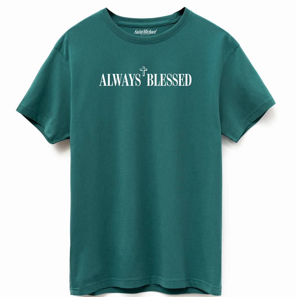 Always Blessed T-Shirt Supima Bayberry