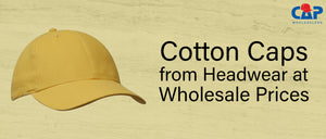Cotton Caps from Headwear at Wholesale Prices
