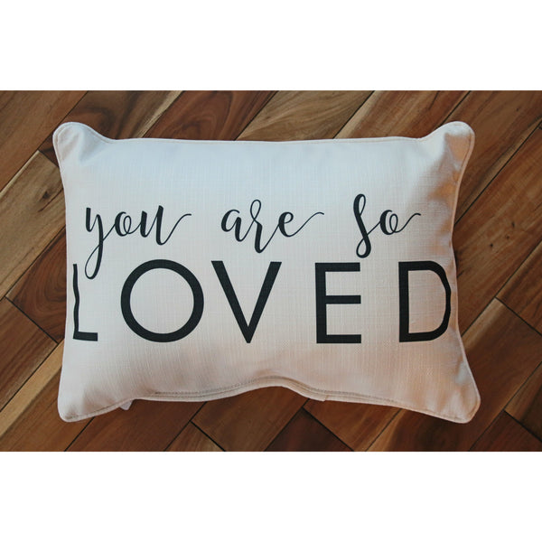 You Are So Loved Pillow