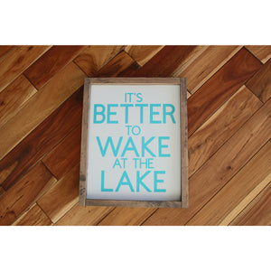 Wake At The Lake Sign