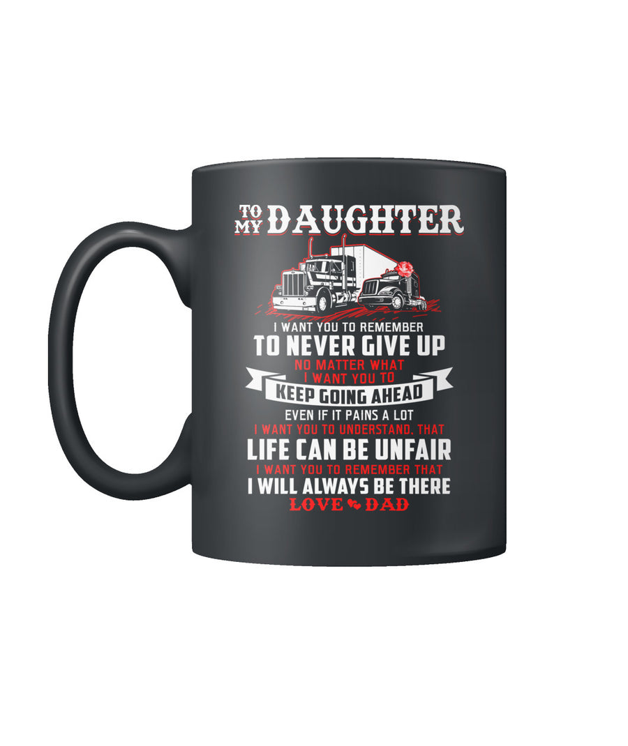 Trucker I will always be there Daughter