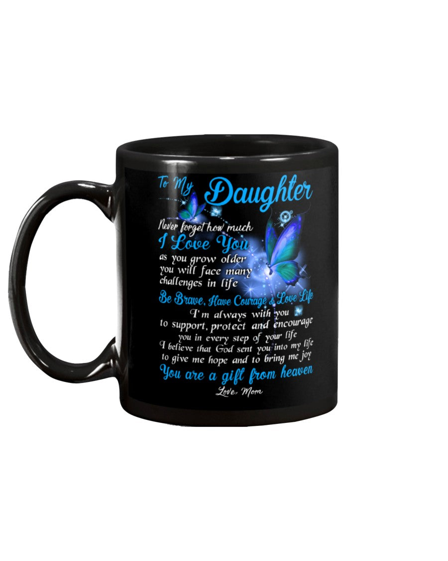 Butterfly Daughter Mom I'm Always With You Mug