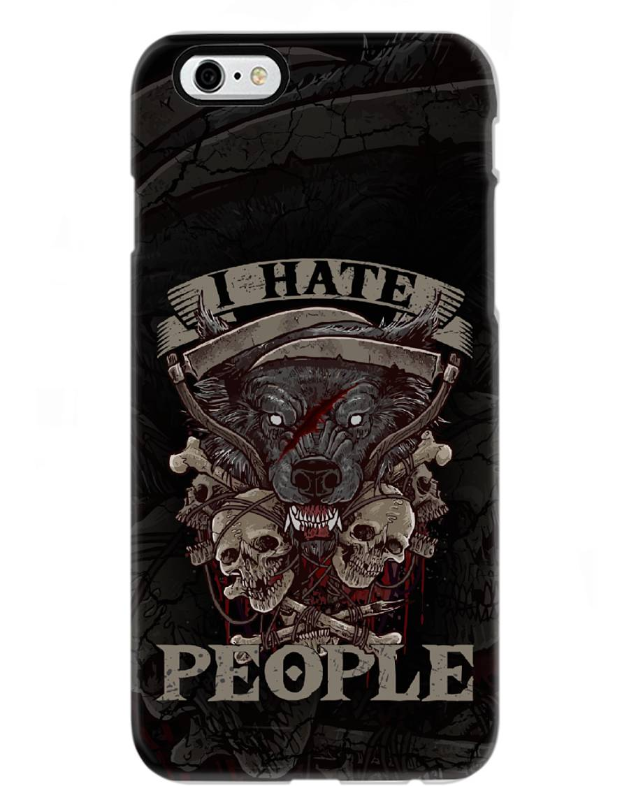 I Hate People _ Wolf  Phone case