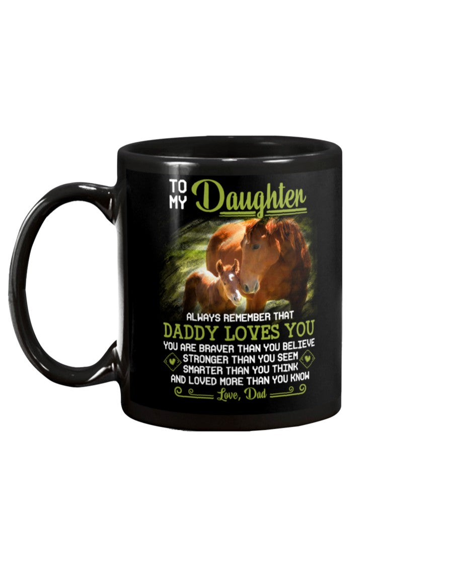 Horse Daughter Dad Daddy Loves You