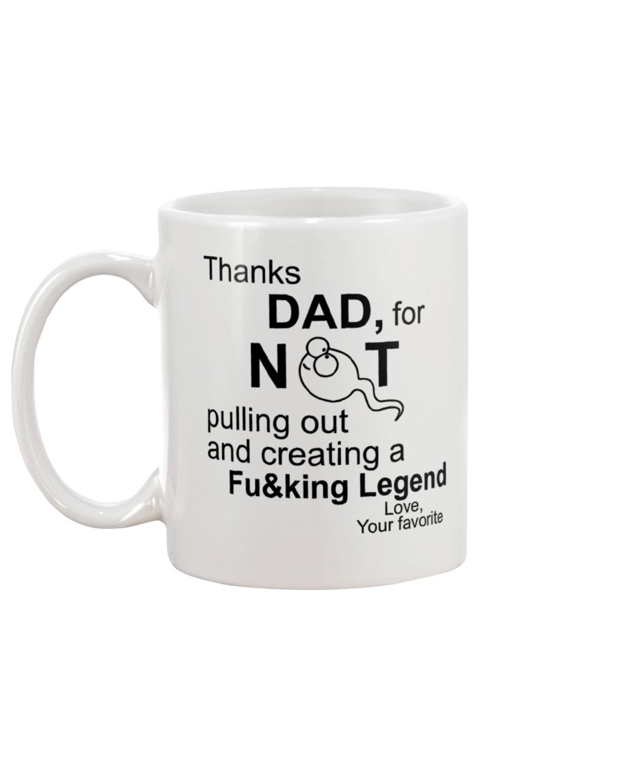 Thanks Dad Fu&king Legend Mug