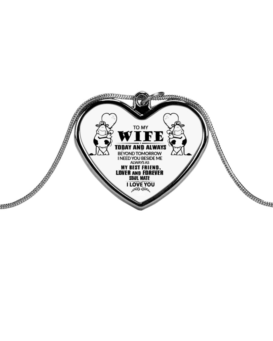 To My Wife Today And Always Beyond Tomorrow Cow Lover Necklace