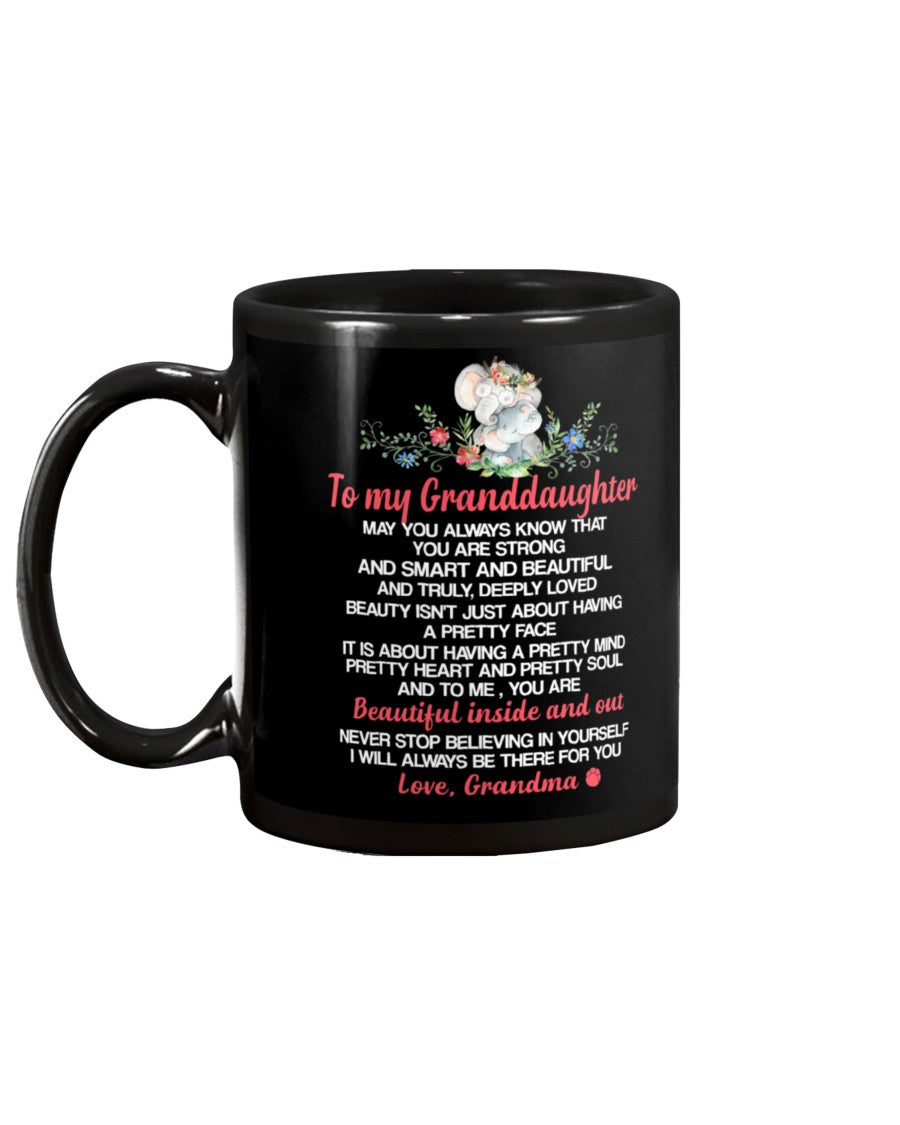 May You Always Know That You Are Strong And Smart And Beautiful Granddaughter Elephant Mug
