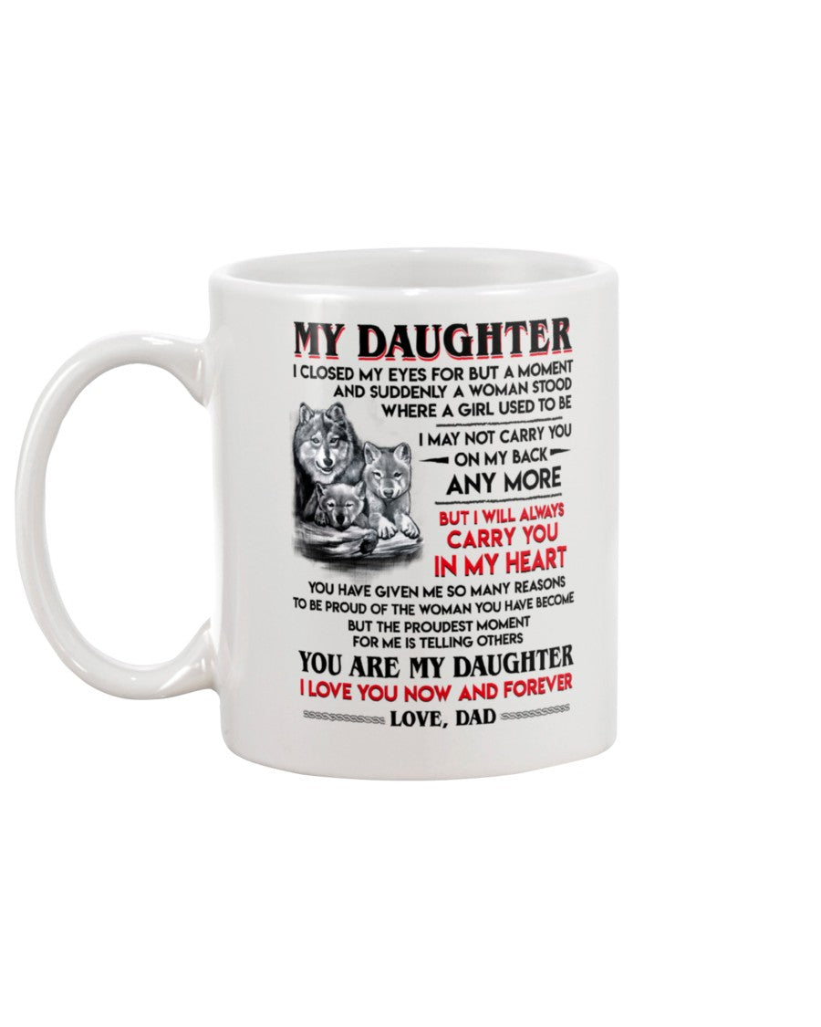 Wolf Daughter Dad I Closed My Eyes Mug