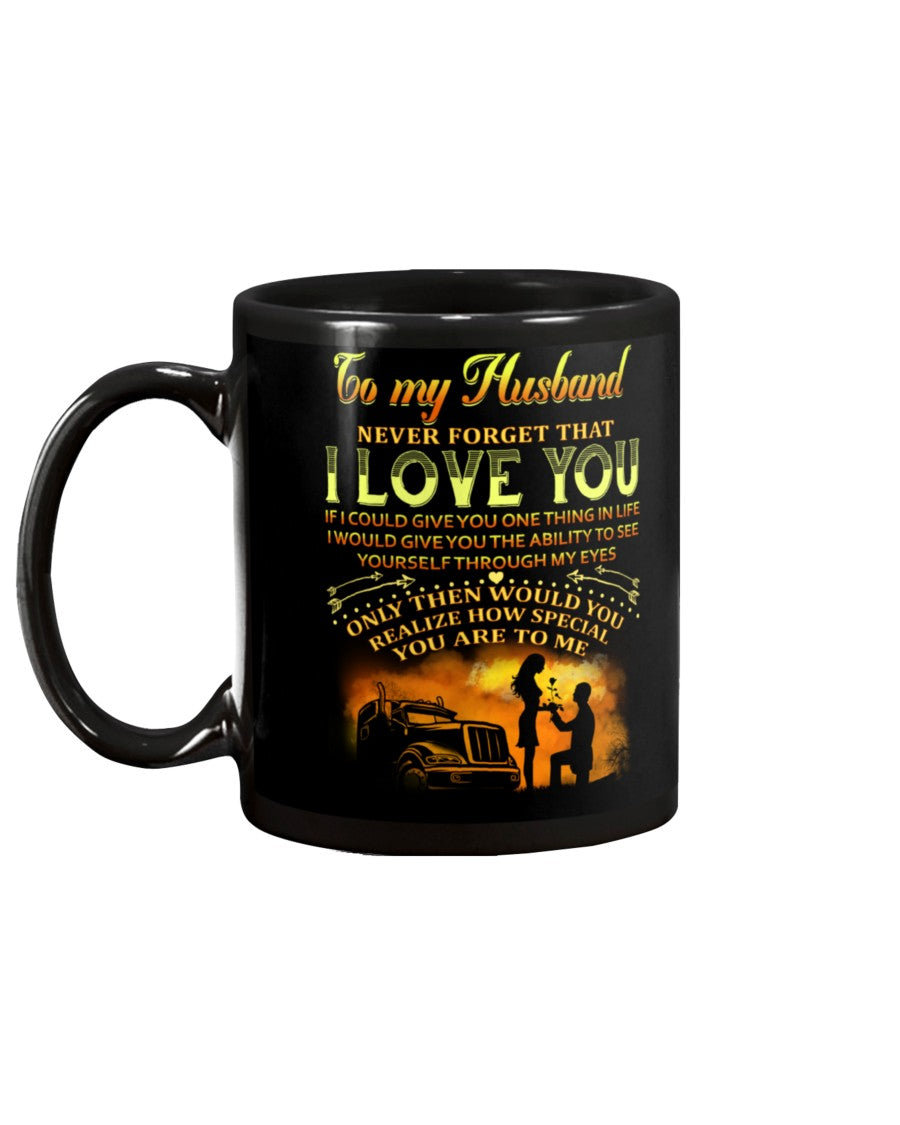 Trucker How Special You Are Mug Husband