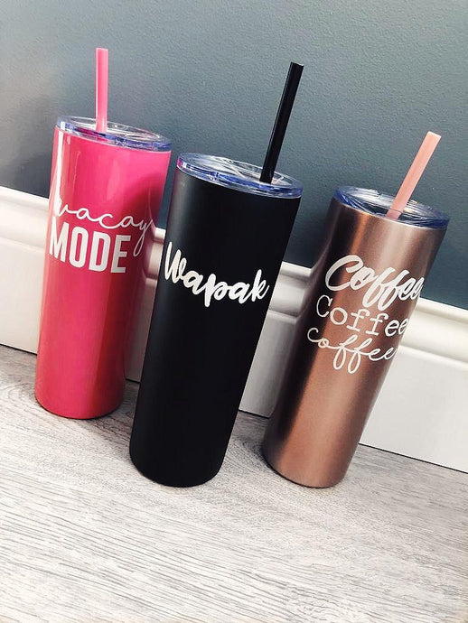 Skinny Tumblers - 3 design options