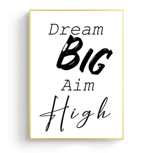 Wall Art -  Dream Big Aim High - B/W Typography (A-773)