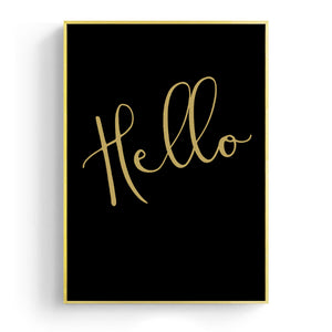 Wall Art - Golden Hello On Black Typography Print - Framed / unframed art print (A-778)
