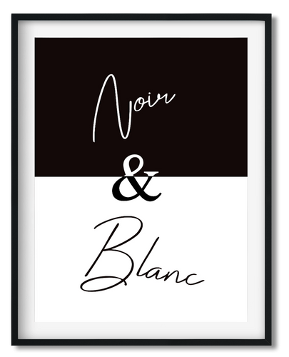 Wall Art - Black&White/ Noir & Blanc Typography print - Framed / unframed art print (A-785)