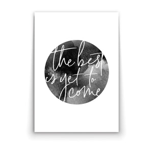 Wall art-The best is yet to come  -(A-374)