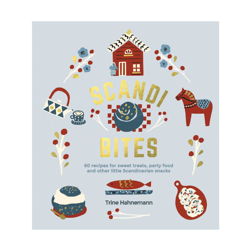 Scandi Bites: 60 recipes for sweet treats, party food and other little Scandinavian snacks - CPHAGEN