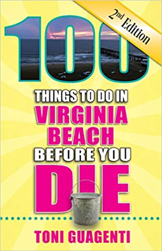100 Things to do in Virginia Beach Before You Die!