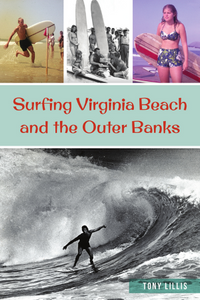 Surfing Virginia Beach and The Outer Banks
