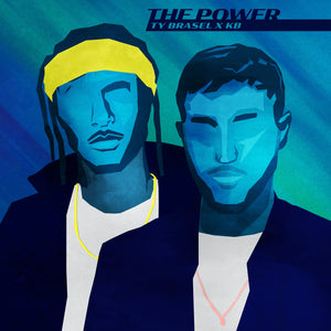 The Power - Ty Brasel X KB