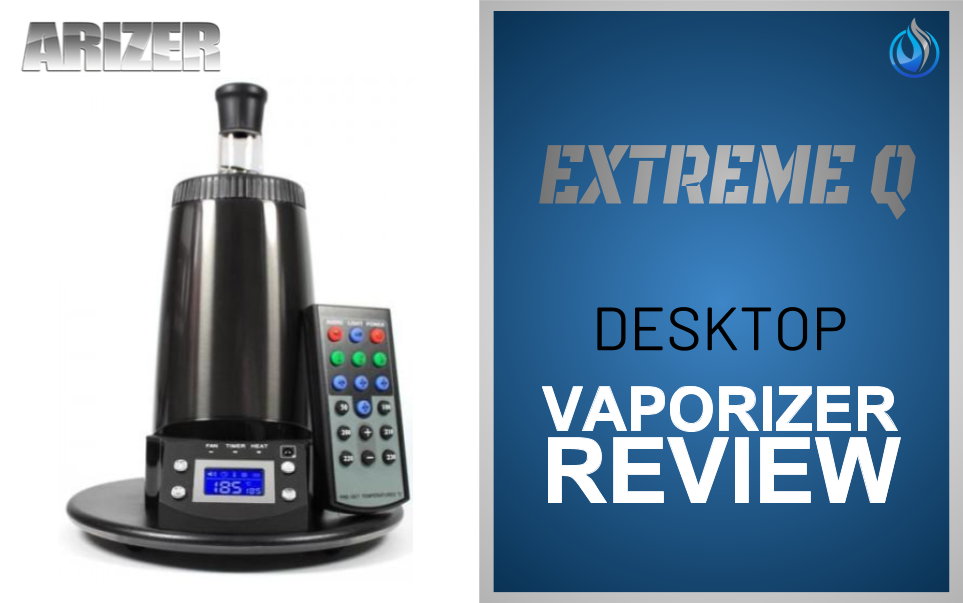 Arizer Extreme Q Desktop Vaporizer Review