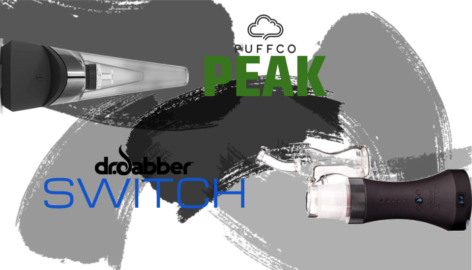 Dr. Dabber Switch vs Puffco Peak - Which Is The Better Vaporizer?