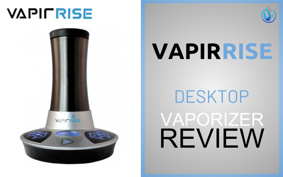 Vapir Rise Vaporizer Review