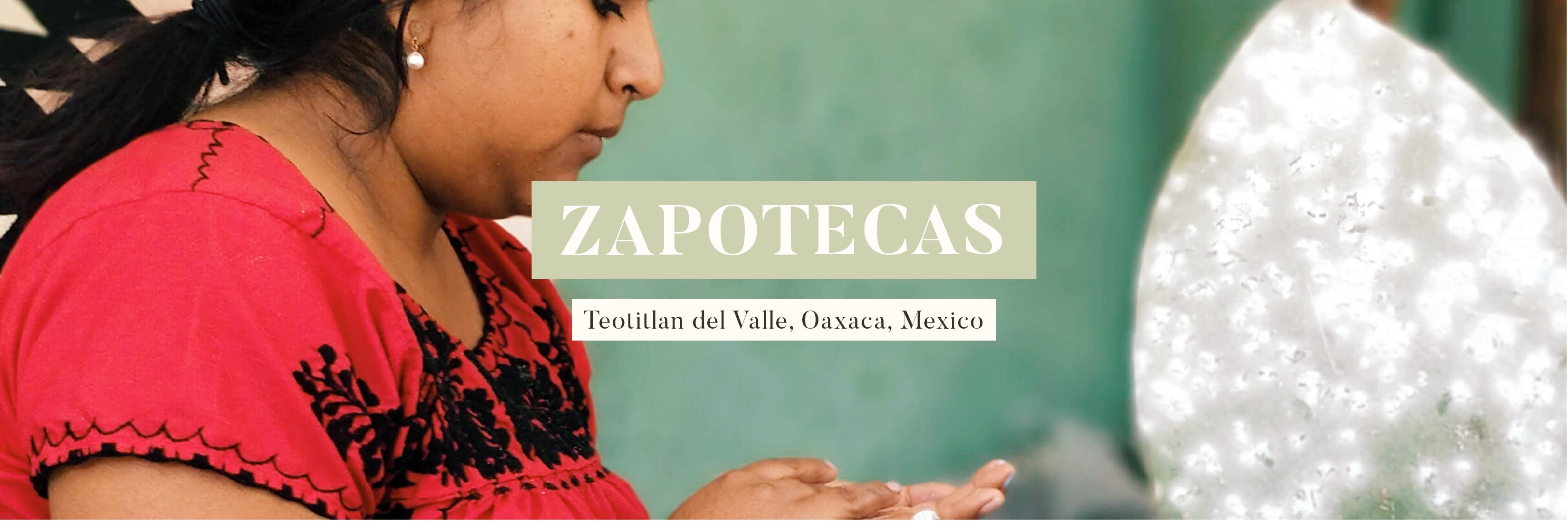 The Zapotecas