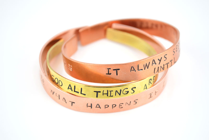 "Copper Hand Stamped Personalised Bracelet - ""It always seems impossible until its done"""