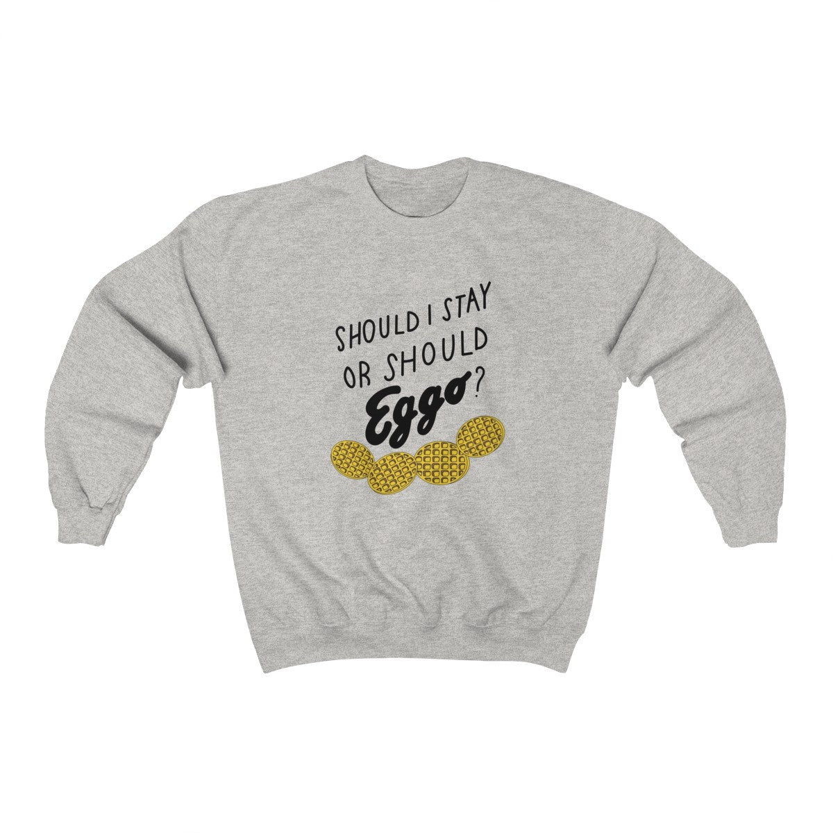 Should I Stay Or Should Eggo Crewneck Sweatshirt