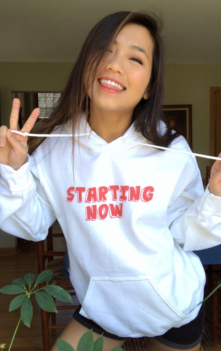 Starting Now Motivation Inspiration Unisex Soft Comfortable Hoodie