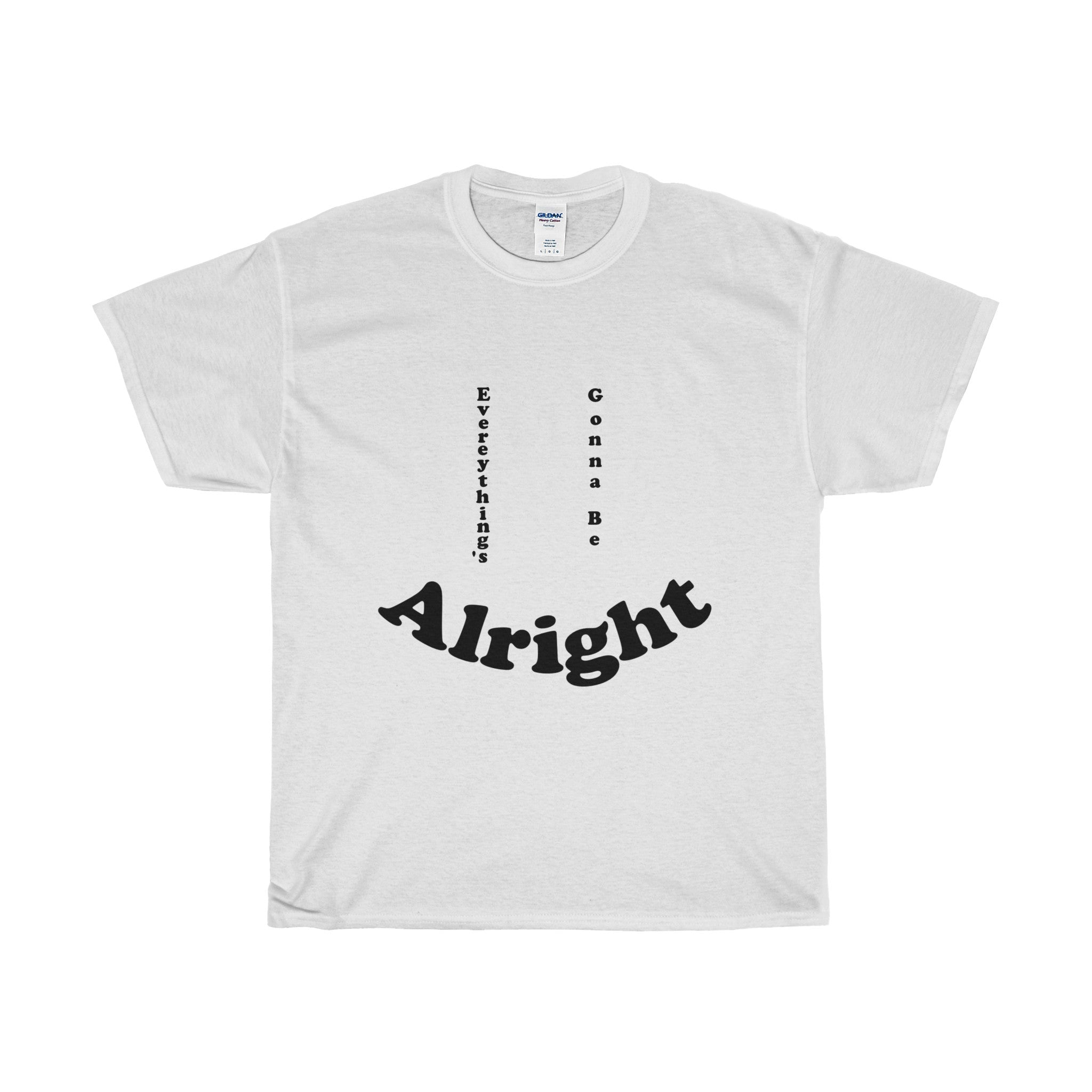 Vintage Retro Everything's Gonna Be Alright Unisex T-Shirt Tee