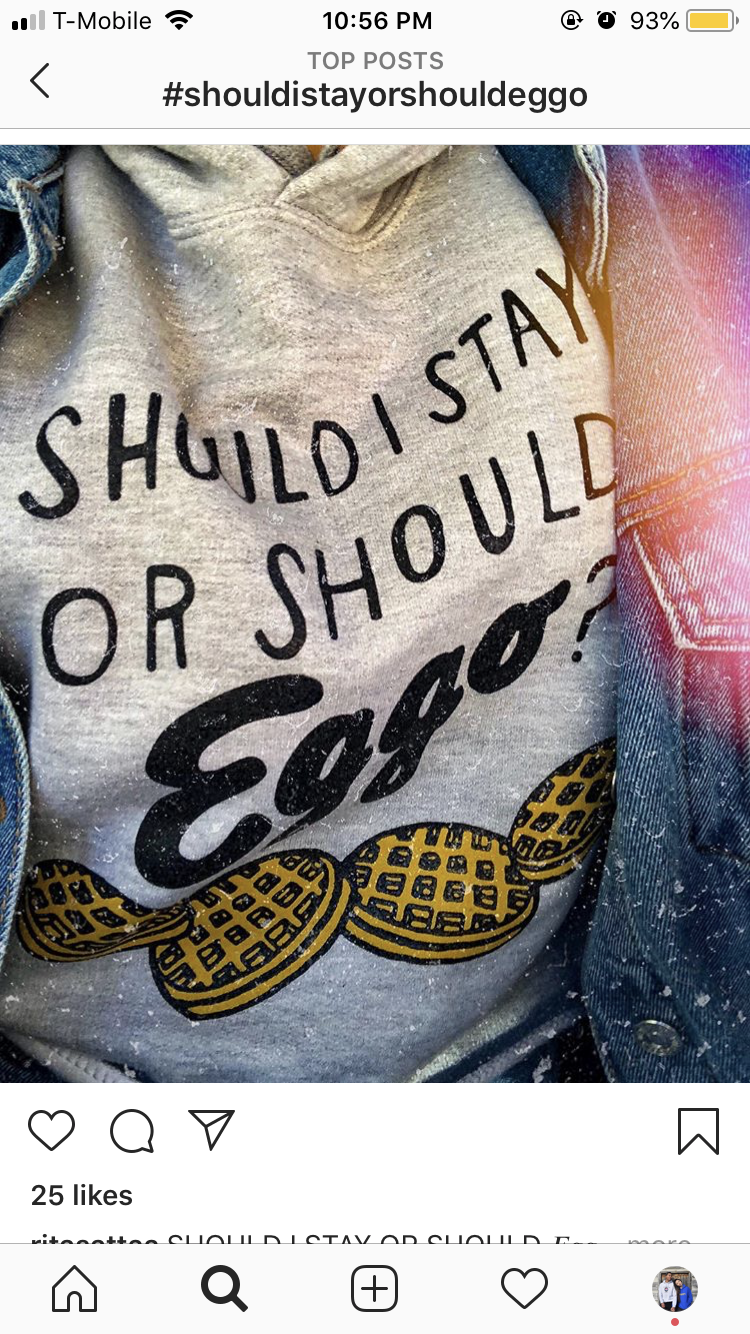 """Should I Stay Or Should Eggo"" Sweatshirt"