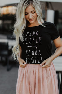 """Kind People are my Kinda People"" Graphic Tee"