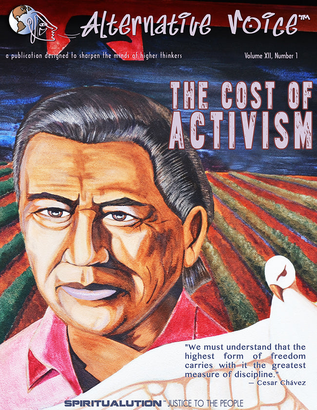 The Cost of Activism Volume XII, Number 1