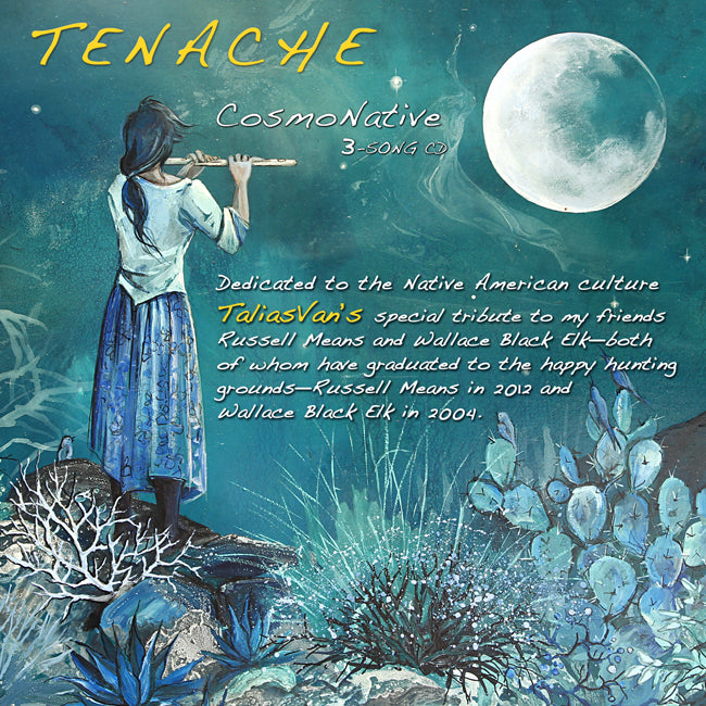 Tenache 3-Song CosmoNative CD™. A tribute to Native American culture.