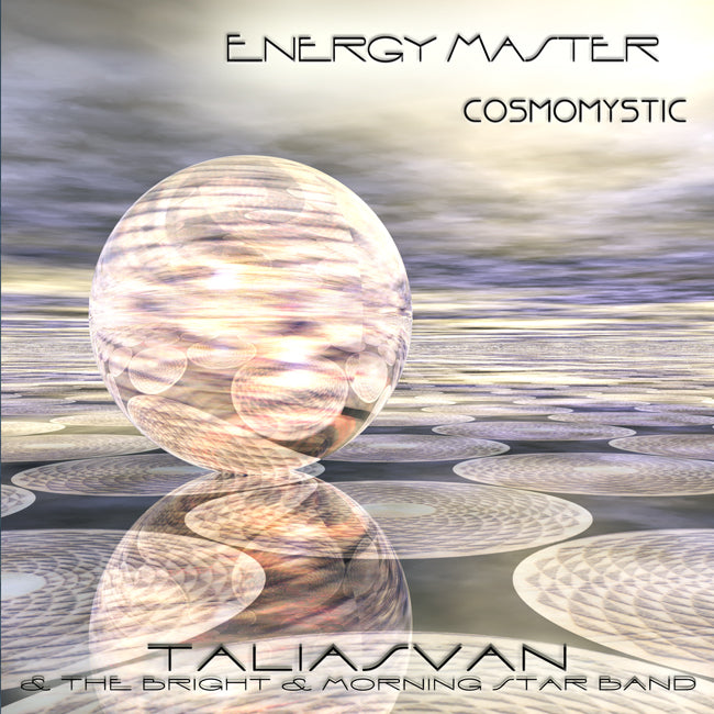 Energy Master CosmoMystic CD. Music of the Future for Minds of the Future.
