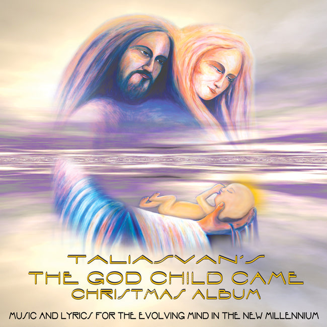The God Child Came CD. Discover the Cosmic Christ this season.