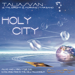Holy City CosmoPop® CD. Music of the Future for Minds of the Future.