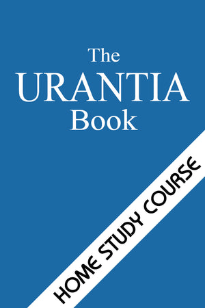 Home Study Course: The URANTIA Book, Facet 1
