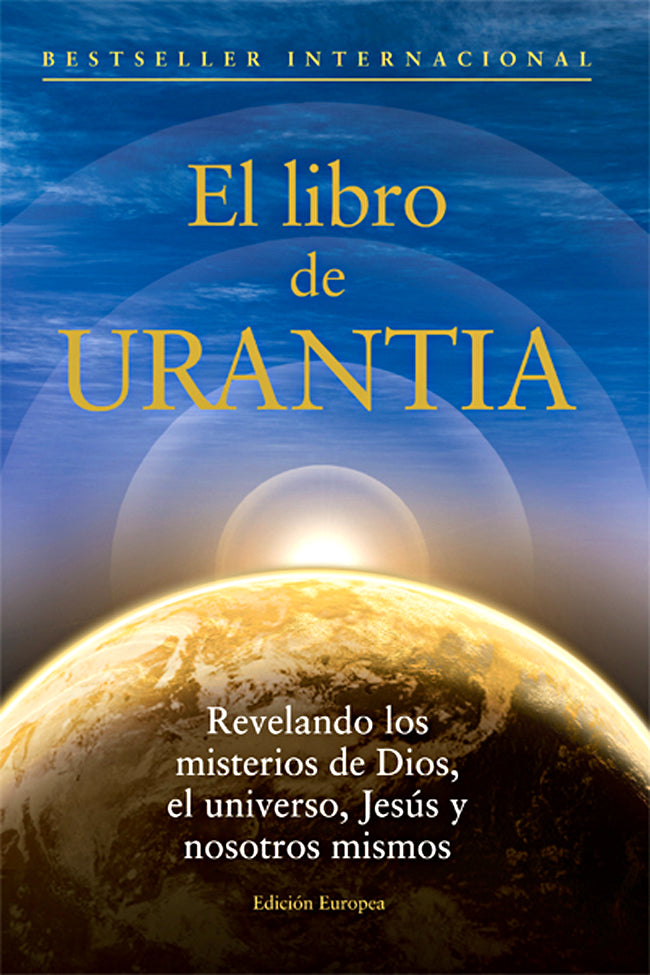 El Libro de URANTIA (Spanish edition of The URANTIA Book)