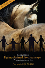 Introduction to Equine-Assisted Psychotherapy: A Comprehensive Overview (2nd Edition)
