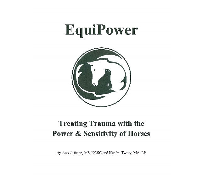 EquiPower: Treating Trauma with the Power and Sensitivity of Horses