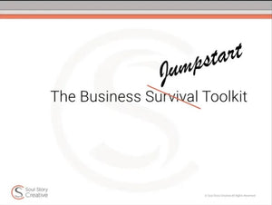 Part 1: Build Your Business Survival Toolkit