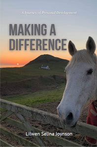 Making A Difference: A Journey of Personal Development