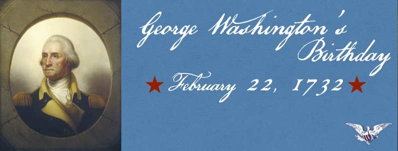 Celebrating George Washington's Birth Day