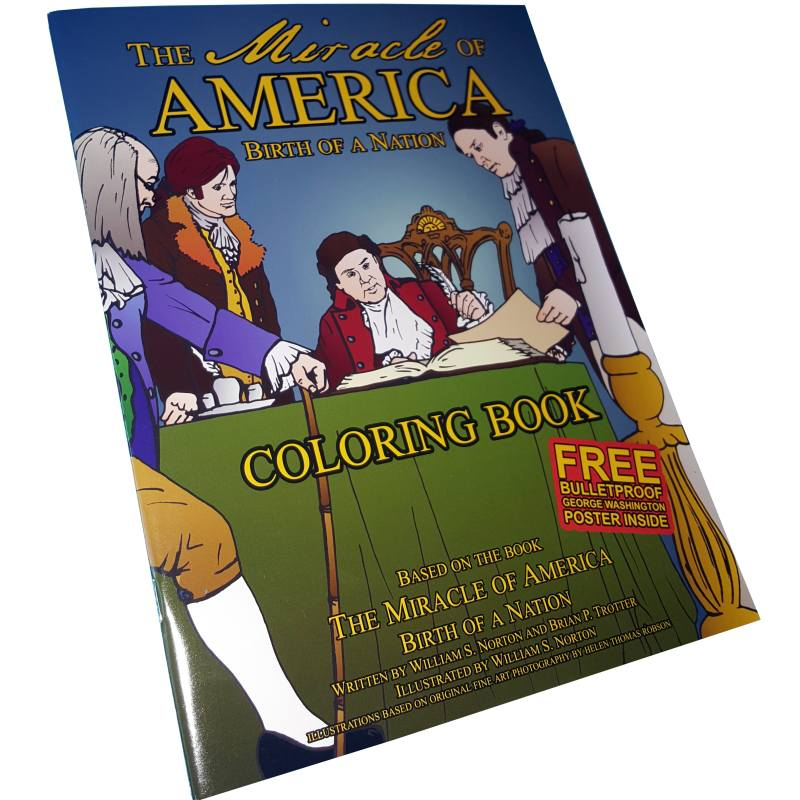The Miracle of America, Birth of a Nation (Coloring Book)