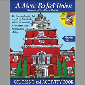 An activity book to accompany the movie, A More Perfect Union.